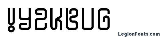 шрифт !Y2KBUG, бесплатный шрифт !Y2KBUG, предварительный просмотр шрифта !Y2KBUG