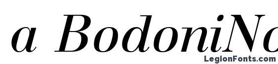 a BodoniNova Italic Font
