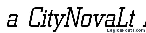a CityNovaLt Italic Font