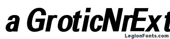 a GroticNrExtraBold Italic Font