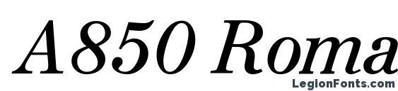 Шрифт A850 Roman Italic