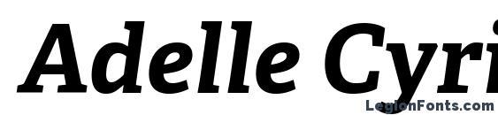 Adelle Cyrillic Bold Italic font, free Adelle Cyrillic Bold Italic font, preview Adelle Cyrillic Bold Italic font