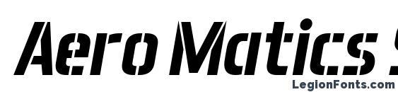 Aero Matics Stencil Bold Italic font, free Aero Matics Stencil Bold Italic font, preview Aero Matics Stencil Bold Italic font