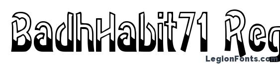 BadhHabit71 Regular ttcon Font
