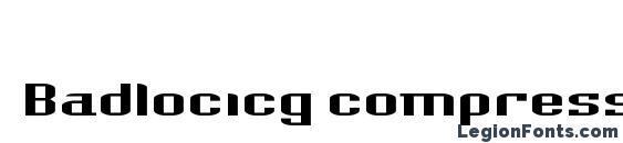 Badlocicg compression font, free Badlocicg compression font, preview Badlocicg compression font