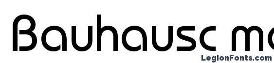 Bauhausc medium Font