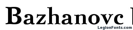 Bazhanovc bold Font