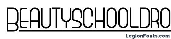 Beautyschooldropout Font