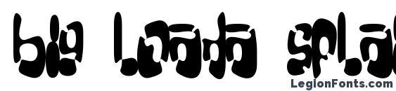 Big loada splatter Font