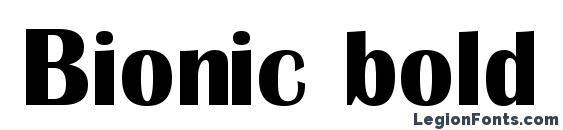 шрифт Bionic bold, бесплатный шрифт Bionic bold, предварительный просмотр шрифта Bionic bold