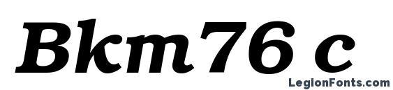Bkm76 c Font