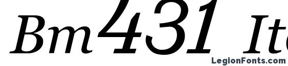 Bm431 Italic font, free Bm431 Italic font, preview Bm431 Italic font