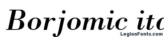 Borjomic italic Font, Russian Fonts