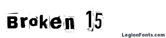 Broken 15 font, free Broken 15 font, preview Broken 15 font