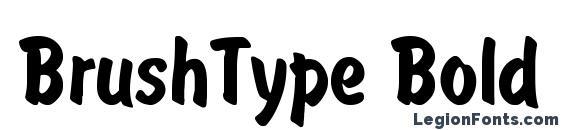 BrushType Bold Font