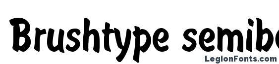 Шрифт Brushtype semibold regular