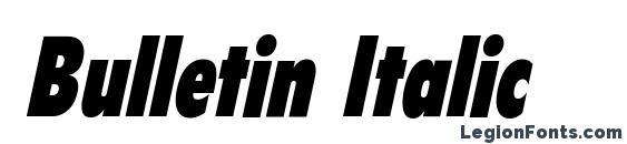 Bulletin Italic Font