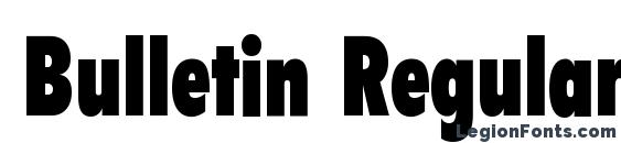 шрифт Bulletin Regular, бесплатный шрифт Bulletin Regular, предварительный просмотр шрифта Bulletin Regular