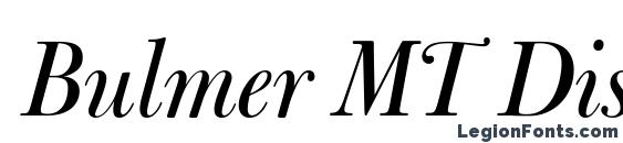 Bulmer MT Display Italic Font, Serif Fonts