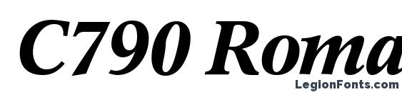C790 Roman BoldItalic Font