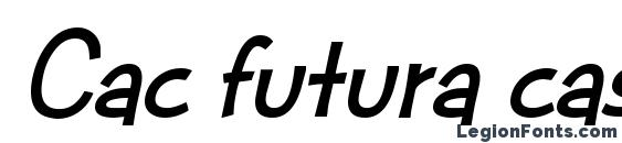 Cac futura casual bold italic Font