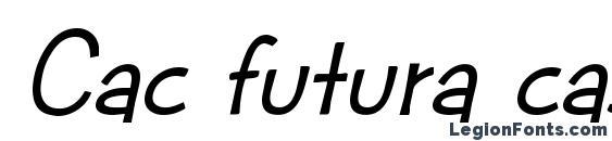 шрифт Cac futura casual med. italic, бесплатный шрифт Cac futura casual med. italic, предварительный просмотр шрифта Cac futura casual med. italic