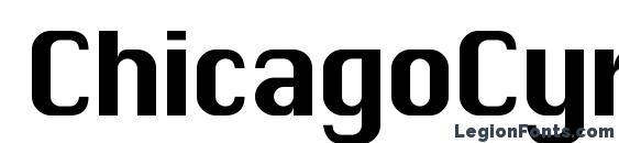 шрифт ChicagoCyr, бесплатный шрифт ChicagoCyr, предварительный просмотр шрифта ChicagoCyr