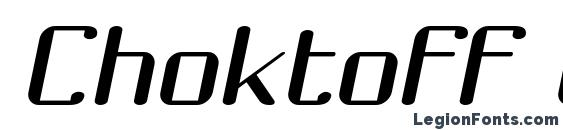 Шрифт Choktoff Oblique
