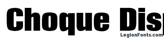 Шрифт Choque Display Condensed SSi Bold Condensed