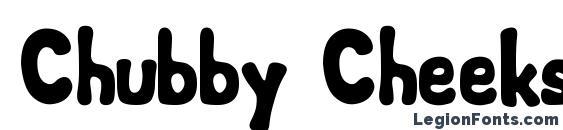 Шрифт Chubby Cheeks