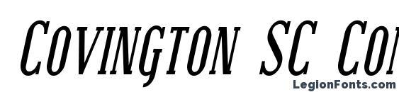 Covington SC Cond Bold Italic Font