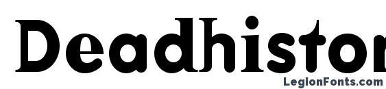 Deadhistoryc bold Font