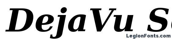DejaVu Serif Bold Italic font, free DejaVu Serif Bold Italic font, preview DejaVu Serif Bold Italic font