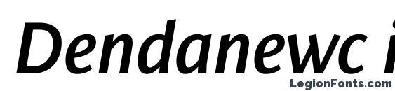 шрифт Dendanewc italic, бесплатный шрифт Dendanewc italic, предварительный просмотр шрифта Dendanewc italic