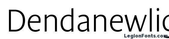 Dendanewlightc font, free Dendanewlightc font, preview Dendanewlightc font