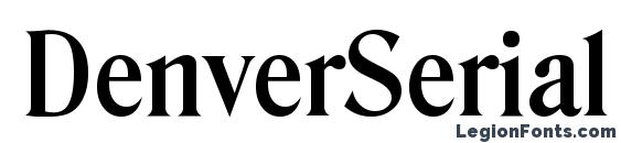 шрифт DenverSerial Bold, бесплатный шрифт DenverSerial Bold, предварительный просмотр шрифта DenverSerial Bold