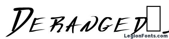 шрифт Deranged 1, бесплатный шрифт Deranged 1, предварительный просмотр шрифта Deranged 1