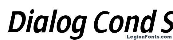 Dialog Cond SemiBold Italic Font