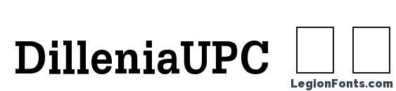 DilleniaUPC Полужирный Font