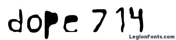 шрифт dope 714, бесплатный шрифт dope 714, предварительный просмотр шрифта dope 714