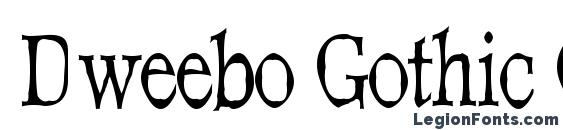 Dweebo Gothic Condensed Font, Western Fonts