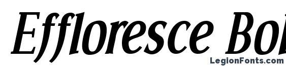 Effloresce Bold Italic Font