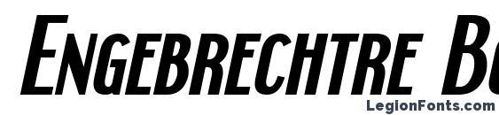 Engebrechtre Bold Italic Font