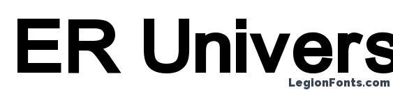 Шрифт ER Univers 1251 Bold