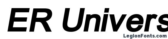 ER Univers 866 Bold Italic Font