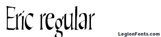 Eric regular Font