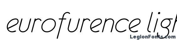 Шрифт eurofurence light italic