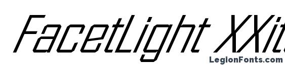 FacetLight XXitalic Regular Font