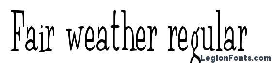 Fair weather regular Font