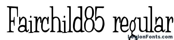 Fairchild85 regular font, free Fairchild85 regular font, preview Fairchild85 regular font